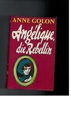 Anne Golon - Angelique, die Rebellin