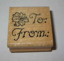 To From Rubber Stamp Lily Flower Gift Tag Wood Mounted