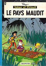JOHAN ET PIRLOUIT (PEYO) LE PAYS MAUDIT DUPUIS 1973