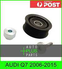 Fits AUDI Q7 2006-2015 - Engine Belt Pulley Idler Bearing