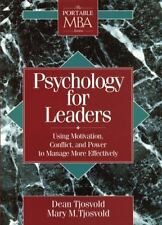 Psychology for Leaders: Using Motivation, Conflict, and Power to Manag-ExLibrary