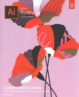 Adobe Illustrator 2020 Release Classroom in a Book, Paperback by Wood, Brian,...