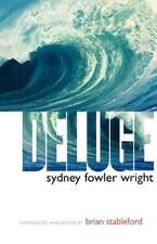 Deluge: By S Fowler Wright, Sydney Fowler Wright