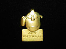 """JJ"" Jonette Jewelry Gold Pewter 'Act Natural' Face Tac Pin by J. Benton"