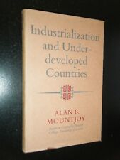 Industrialization & Underdeveloped Countries Alan Mountjoy 2ndED Ghana India ETC