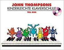 John Thompson Kinderleichte Klavierschule Band 1 Piano Book+CD, New, John Thomps