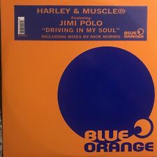 HARLEY & MUSCLE • Driving In My Soul • Vinile 12 Mix • BLUE ORANGE