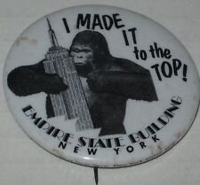 """1979 King Kong """"I Made It To the Top!"""" Empire State Building NY Pin 1.75"""""""