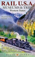 Rail USA Museums & Trips Map Guide 445 Western States Train Trips, Museums, More