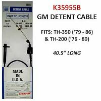 TH350 TH200 Transmission  OE Style Kickdown Detent Cable K35951 99471