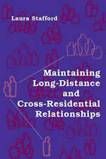 Maintaining Long-Distance and Cross-Residential Relationships (Lea's Communicati