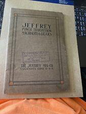 Cat. 212 Jeffrey Power Transmission Machinery & Gears Columbus, Ohio 1917