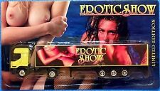 Erotik-Truck- EROTIC SHOW - N° 1 - Limited Edition (OVP)