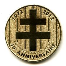 52 COLOMBEY Croix de Lorraine, 40ème anniversaire, 2012, Monnaie de Paris