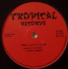 "TROPIC AMBER ~ And I Love You So ~ 12"" Single"