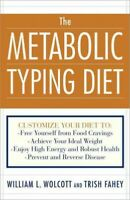 Metabolic Typing Diet : Customize Your Diet To: Free Yourself from Food Cravi...