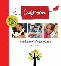 Craft Hope Handmade Crafts for a Cause by Jade Sims  #17839