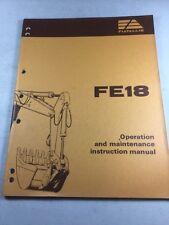 Fiat Allis FE18 Excavator Operation and Maintenance Manual