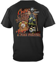 Fire Fighter Once And Always A Firefighter T-Shirt 100% Cotton Black
