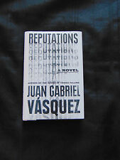 Reputations by Juan Gabriel Vásquez (Hardcover, 2016) signed 1st/1st