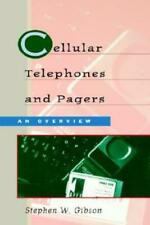 Cellular Telephones & Pagers: An Overview