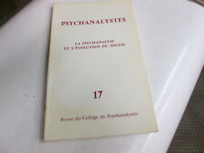psychanalystes 17...la psychanalyse et l'evolution sociale