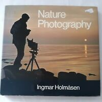 Vintage Nature Photography by Ingmar Holmasen 1976 First Edition Hardcover