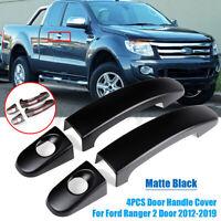 4PCS Set Matte Black Door Handle Cover Trim For Ford Ranger 2 Door 2012-2019