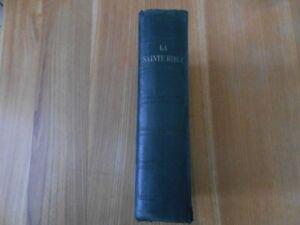 LA SAINTE BIBLE L'ANCIEN ET LE NOUVEAU TESTAMENT VERSION SYNODALE  DE 1925