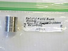 Pacific #444 Powder Bushing for Reloading Press