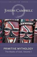 Primitive Mythology, Hardcover by Campbell, Joseph, Brand New, Free P&P in th...