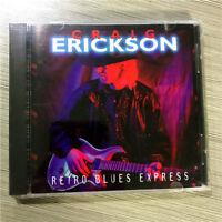 Craig Erickson - Retro Blues Express EU CD Sealed New H1-1+