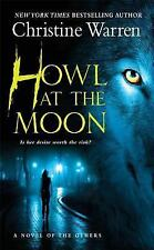 The Others: Howl at the Moon : A Novel of the Others 4 by Christine Warren (2007