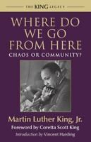Where Do We Go from Here: Chaos or Community? (Paperback or Softback)