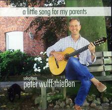 CD Peter wulff-thießen - A Little Song For My Parents
