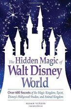 The Hidden Magic of Walt Disney World: Over 600 Secrets of the Magic Kingdom, Ep
