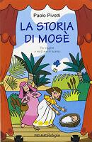 La storia di Mosè. Da leggere e mettere in scena - Libro nuovo in offerta!
