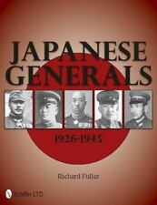 Book - Japanese Generals 1926-1945 by Richard Fuller