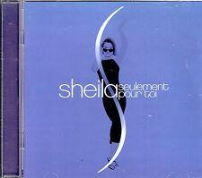 CD - SHEILA - Seulement pour toi