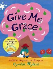 Give Me Grace: A Child's Daybook of Prayers-ExLibrary
