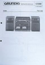 GRUNDIG Original Service Handbuch Kompakt-Anlage TSC 350 Baujahr 10/1986