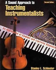 USED (GD) A Sound Approach to Teaching Instrumentalists: An Application of Conte