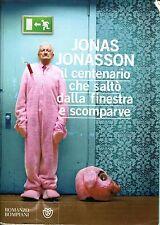 Jonas Jonasson IL CENTENARIO CHE SALTÓ DALLA FINESTRA E SCOMPARVE