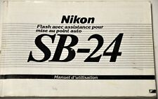 NIKON SB-24 FLASH MANUEL D'UTILISATION ORIGINAL EN FRANÇAIS
