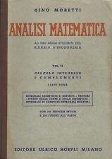 GINO MORETTI : ANALISI MATEMATICA / VOL. II° / CALCOLO INTEGRALE _ HOEPLI 1965