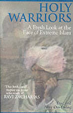 Good, Holy Warriors: A Fresh Look at the Face of Extreme Islam, Orr-Ewing, Amy,