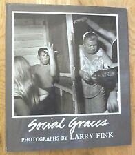 LARRY FINK - SOCIAL GRACES - 1984 1ST EDITION HARDCOVER W/JACKET - FINE