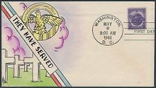 """#940 ON HAND PAINTED FDC CACHET """"THEY HAVE SERVED"""" BY MAE WEIGAND BS2451"""