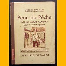PEAU-DE-PÊCHE Livre de lecture courante CM2 Gabriel Maurière 1932