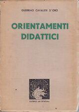 Cavalieri d'Oro, Orientamenti didattici, La scuola, pedagogia, educazione, 1939